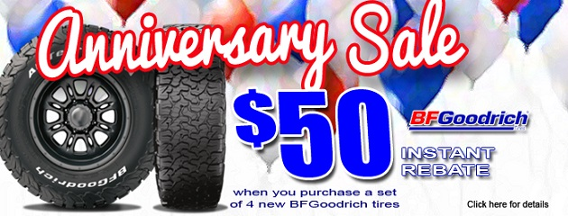 Anniversary Sale. $50 instant rebate on a set of four BFGoodrich Tires!