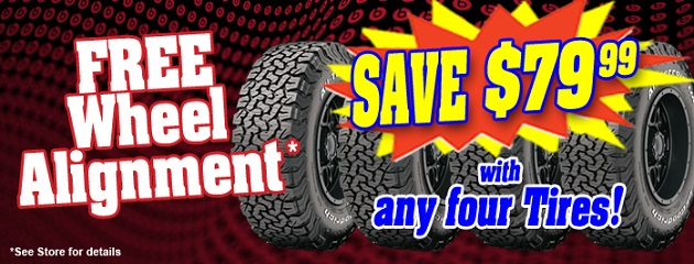 FREE Wheel Alignment with any four Tires!