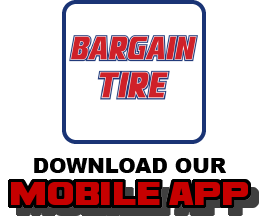 Download our Mobile APP at Bargain Tire in Chubbuck, ID 83202.